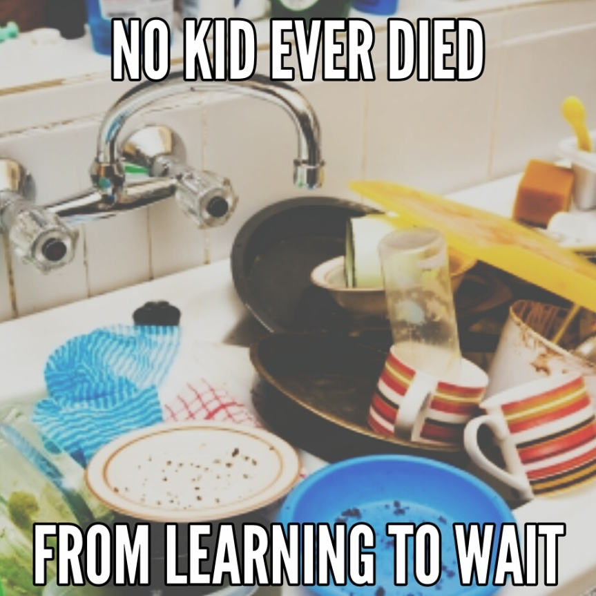 Or… Do the dishes
